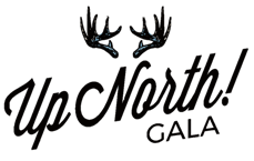 UP NORTH is our 2020 gala!  Join us!